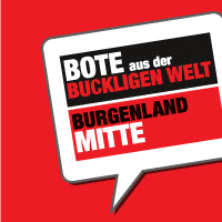 Bote aus der Buckligen Welt / Burgenland Mitte